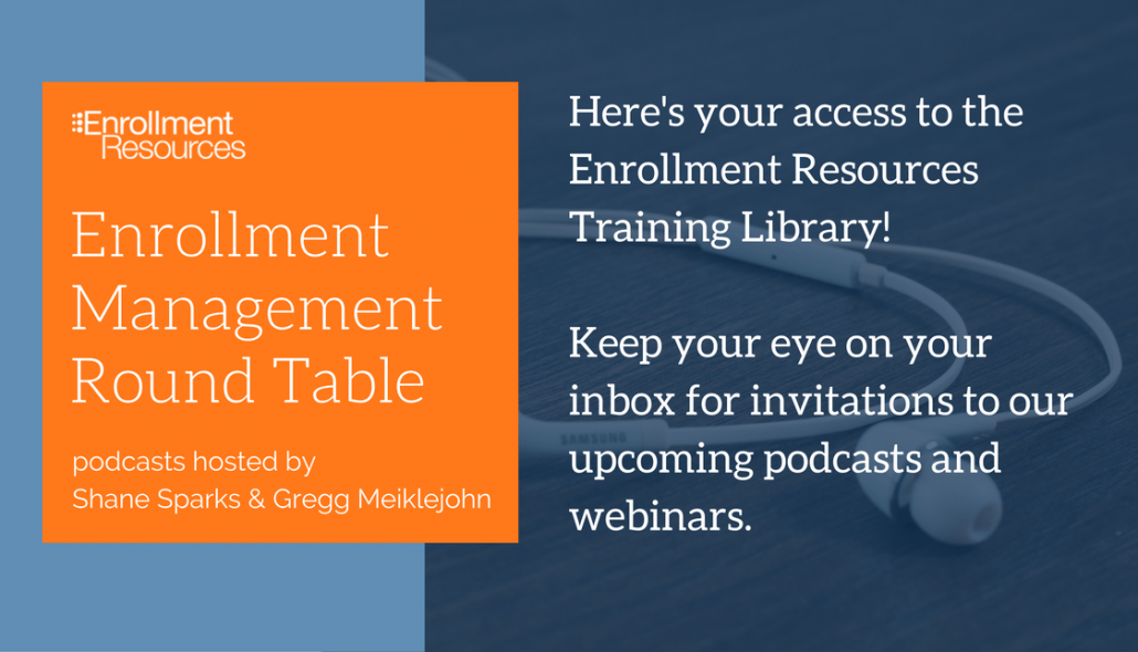 Here's your access to the Enrollment Resources Training Library! Keep your eye on your inbox for invitations to our upcoming podcasts and webinars.