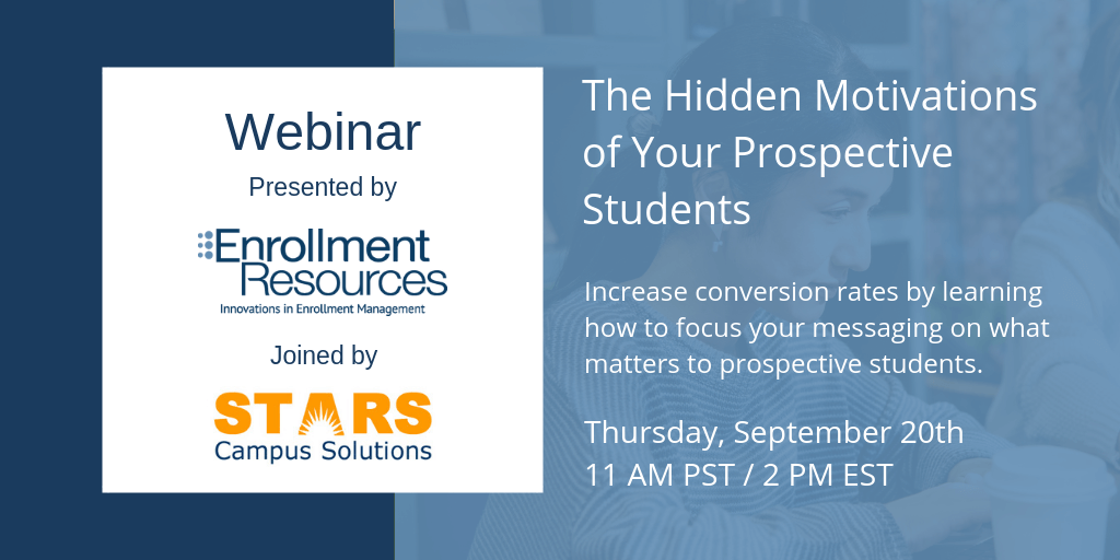 "Register for our webinar ""The Hidden Motivations of Your Prospective Students"" today!"