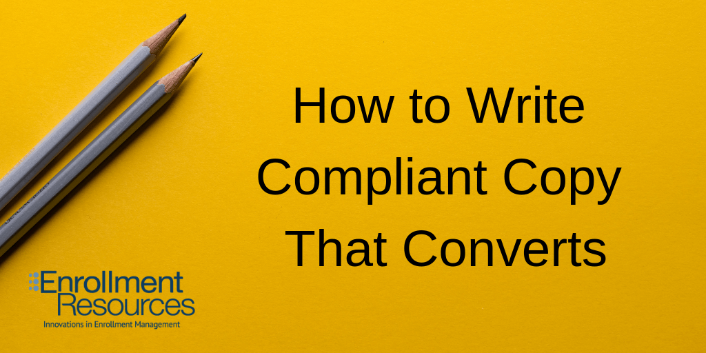 How to Write Compliant Copy That Converts from Enrollment Resources
