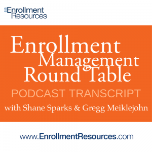Enrollment Management Round Table with Enrollment Resources Transcript - Strategies To Get The Regulators Off Your Back