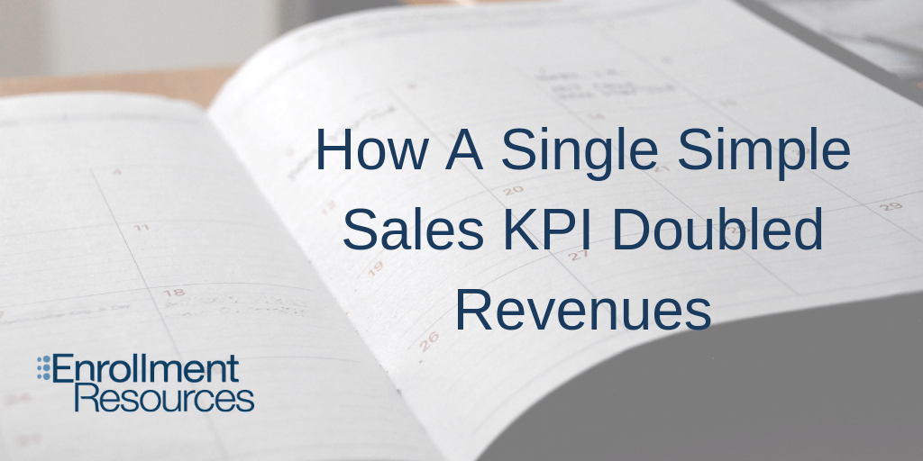 How A Single Simple Sales KPI Doubled Revenues