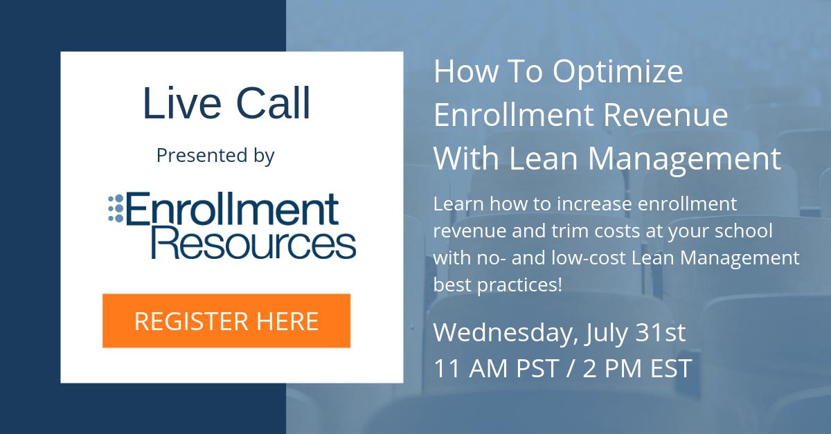 How To Optimize Enrollment Revenue With Lean Management Best Practices - Webinar from Enrollment Resources