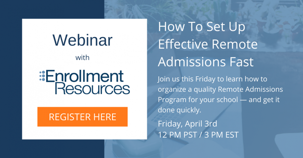 How To Set Up Effective Remote Admissions Fast - Webinar From Enrollment Resources
